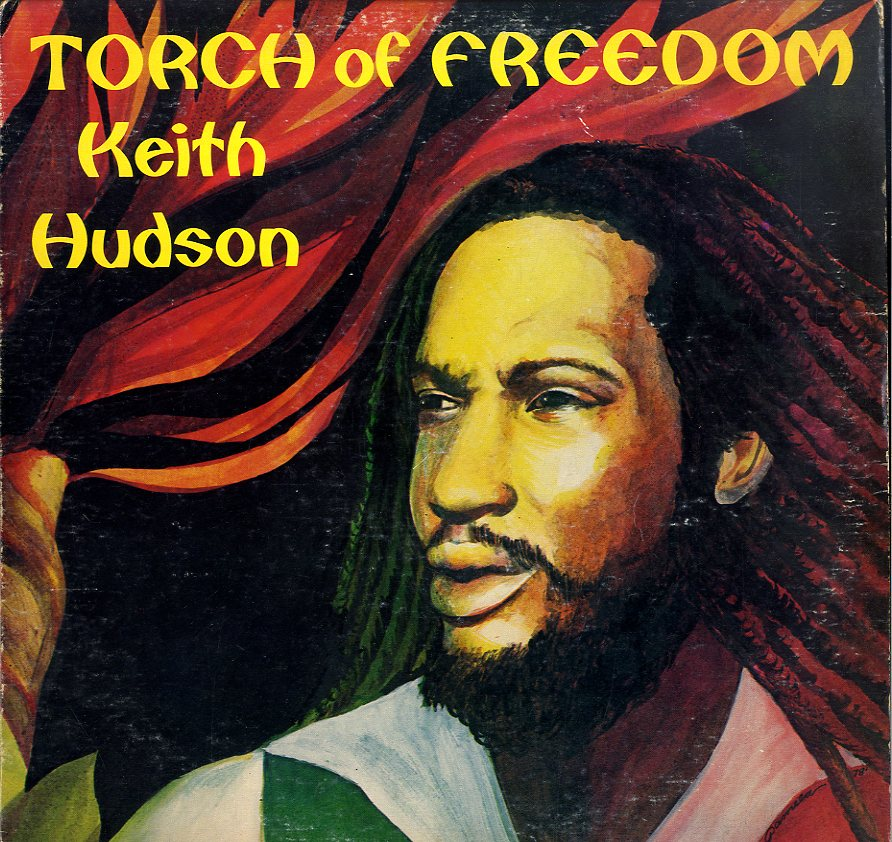KEITH HUDSON [Torch Of Freedom]