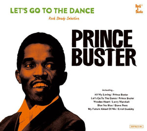 PRINCE BUSTER ROCKSTEADY SELECTION  [Let's Go To The Dance ]