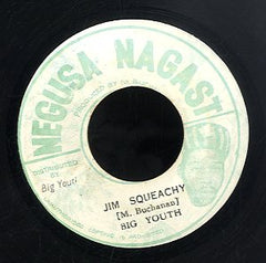 BIG YOUTH [Jim Squeachy]