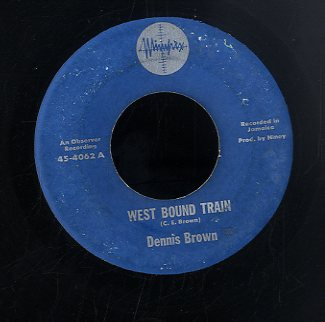 DENNIS BROWN [West Bound Train]