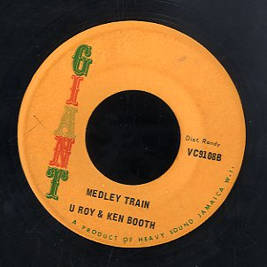 U-ROY & KEN BOOTHE [Medley Train]