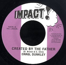 ERROL DUNKLEY [Created By The Father]