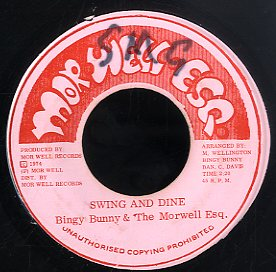 BINGY BUNNY & THE MORWELL ESQ. [Swing And Dine]