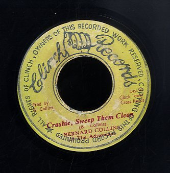 BERNARD COLLINS & ABYSSINANS / DILLINGER [Crashie Sweep Them Clean / Crashie  First Socialist]