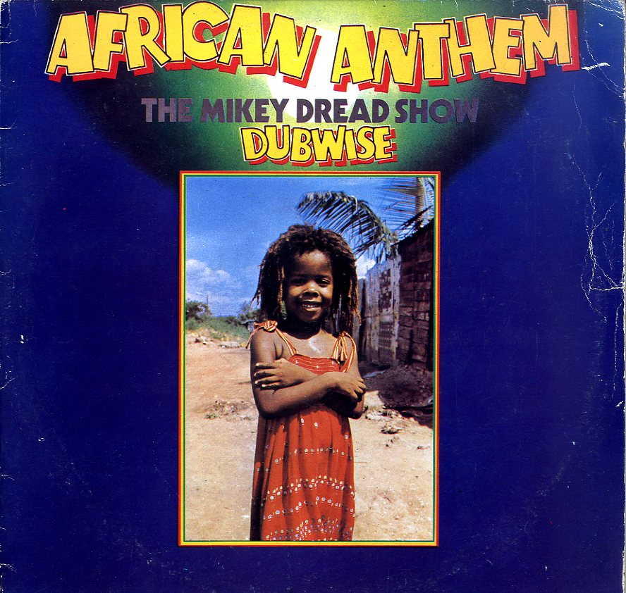 MIKEY DREAD [African Anthem Dubwise]
