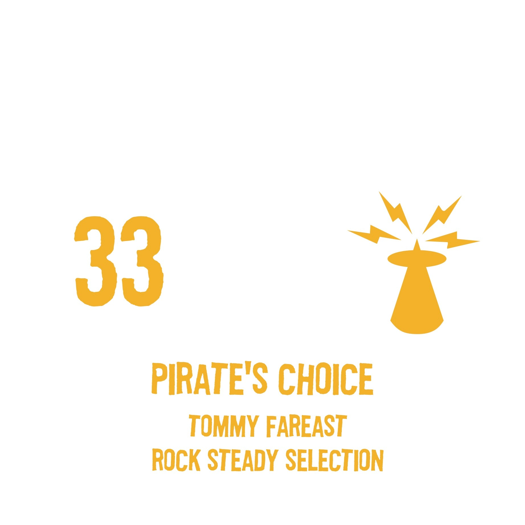 PIRATES CHOICE [Pt33 Tommy Fareast Rock Steady Selection]