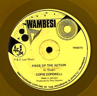 CPIE COPWELL [Piece Of The Action]