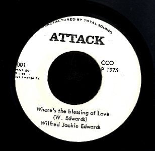 WILFORD JACKIE EDWARDS [Where's The Blessing Love]