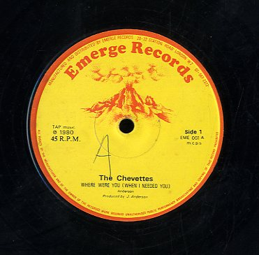 THE CHEVETTES [Where Were You ( When I Need You ) / Make Love To Me]