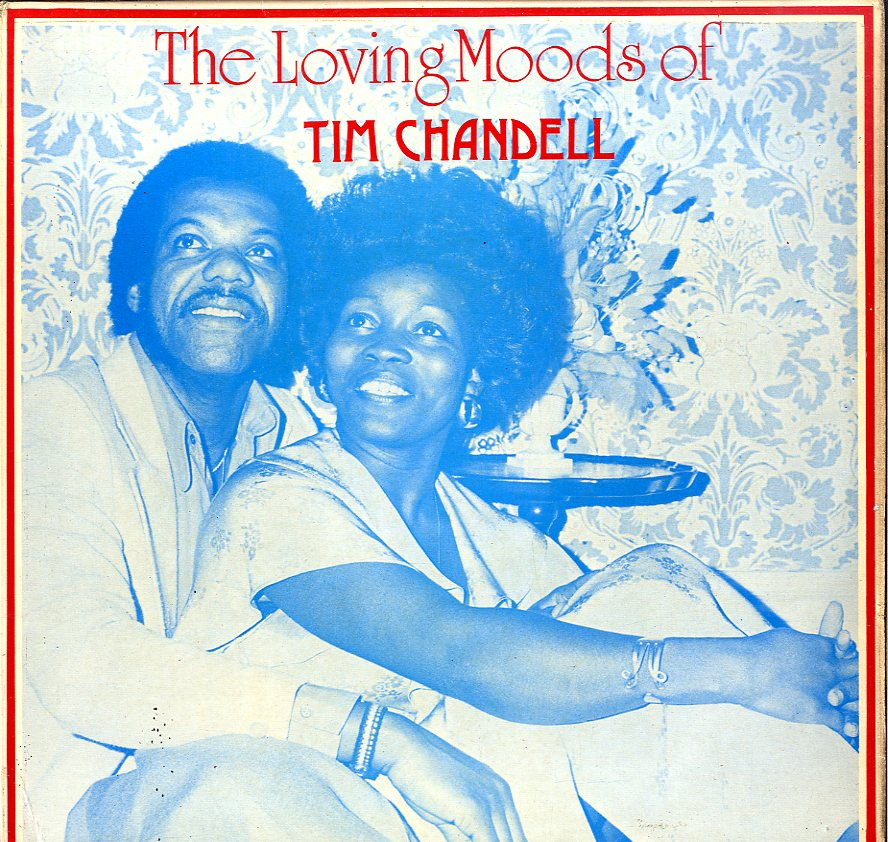 TIM CHANDELL [The Loving Mood Of Tim Chandell]