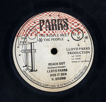 LLOYD PARKS & U BROWN [Reach Out + Dub It Dem]