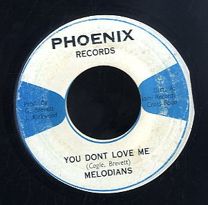 MELODIANS [You Don't Love Me]