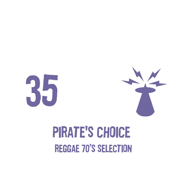 PIRATES CHOICE [Pt35 Reggae 70s Selection]