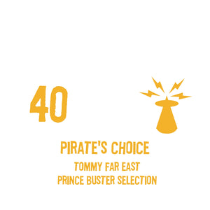 PIRATES CHOICE [Pt40 Tommy Far East Prince Buster Selection ]