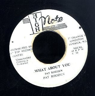 PAT RHODEN / EUGUNE PAUL  [What About You / Got To Get Her Next To Me ]