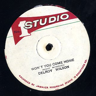 DELROY WILSON / WENTWORTH VERNAL [Won't You Come Home / Rain Bow]