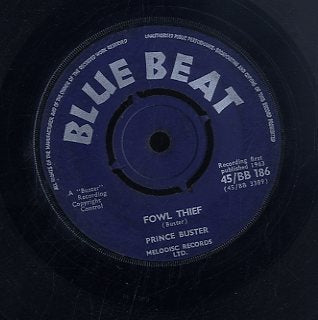 PRINCE BUSTER [Remember Me / Fowl Thief]