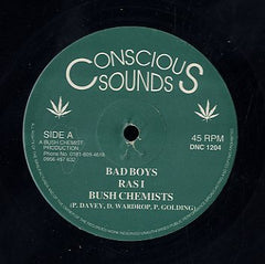 RAS-I & THE BUSH CHEMISTS [Bad Boys / Exploitation]