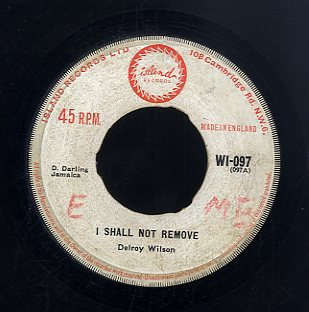 DELROY WILSON [I Shall Not Remove /  Naughty People]
