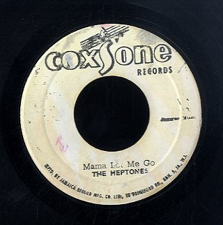 THE HEPTONES [Mama Let Me Go / Baby ]