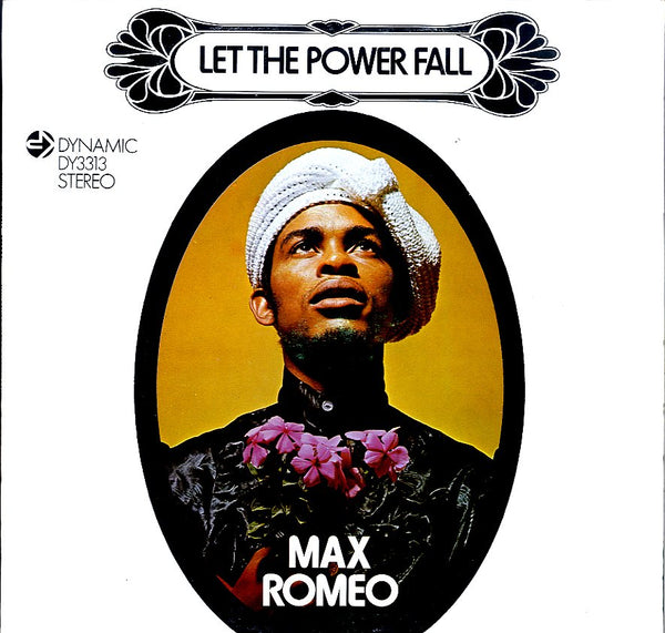 MAX ROMEO [Let The Power Fall]