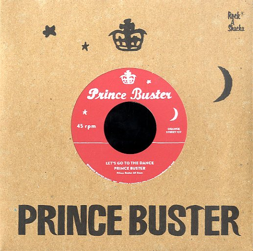 PRINCE BUSTER / RIGHTEOUS FLAMES (SILKSCREEN LABEL) [Let's Go To The Dance / Young Love]
