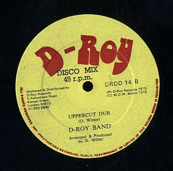TYRONE DAVID / D- ROY BAND [Tell Me Why / Uppercut Dub]