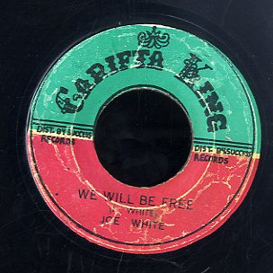JOE WHITE [You Can't Think For Me / We Will Be Free]