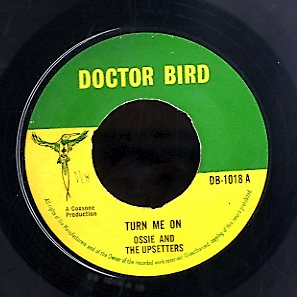 OSSIE & THE UPSETTERS [Turn Me On / True Love]