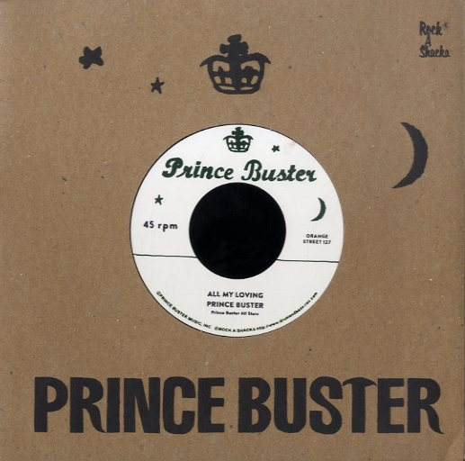 PRINCE BUSTER / RIGHTEOUS FLAMES [All My Loving  / You Don't Know]