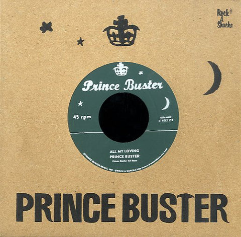 PRINCE BUSTER / RIGHTEOUS FLAMES (SILKSCREEN LABEL)  [All My Loving  / You Don't Know]