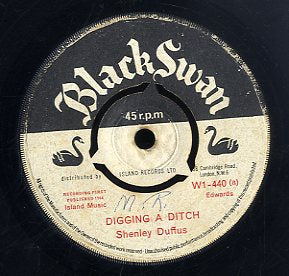 SHENLEY DUFFUS [Digging A Ditch / He's Coming Down ]