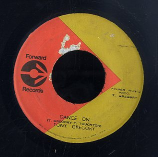 TONNY GREGORY [I'm Gonna Break Down / Dance On]