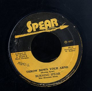 BURNING SPEAR [Throw Down Your Arms / I Long To See You]