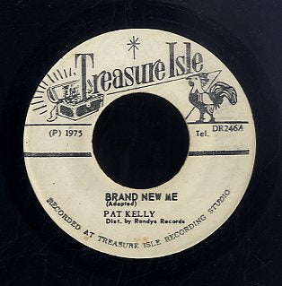 PAT KELLY [Brand New Me / No Body]