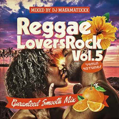 DJ MA$AMATIXXX [Reggae Lovers Rock Vol.5]