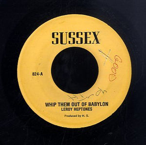 LEROY HEPTONES [Whip Them Out Of Babylon]