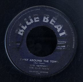 GIRL SATCHIMO THE BLUE BEATS [Twist Around The Town / My New Honey]
