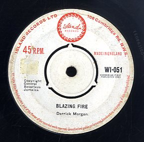 DERRICK MORGAN / DERRICK & PATSY [The Blazing Fire / I'm In A Jam]