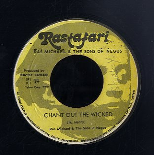 RAS MICHEL & SONS OF NEGUS [Mr Wicked Man / Chant Out The Wicked]