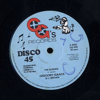 GREGORY ISAACS & U - BROWN [The Border]