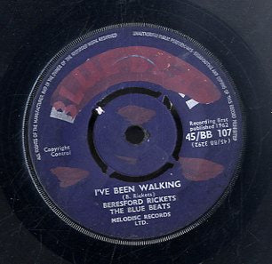 BERESFORD RICKETTS [I've Been Walking / You Better Be Gone]