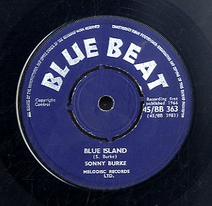 SONNY BURKE [Blue Island / You Came And Let]