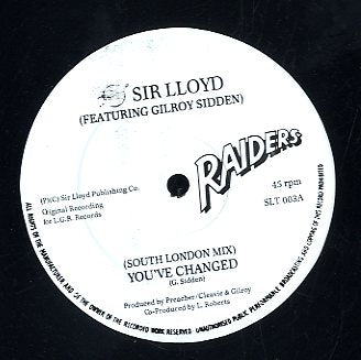 SIR LLOYD FEAT. GILROY SIDDEN [You've Changed]