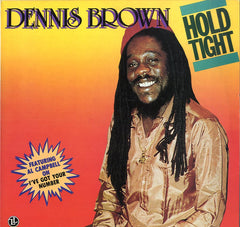 DENNIS BROWN [Hold Tight]