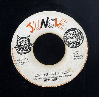 HEPTONES [Love Without Feeling]