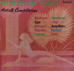 V. A.( R. DRAGON, J.WALES, NINJAMAN, PAPA SAN ....) [Further East Vol. 2]