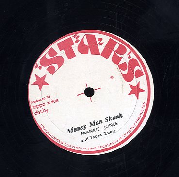 FRANKIE JONES + TAPPA ZUKIE [Money Man Skank]