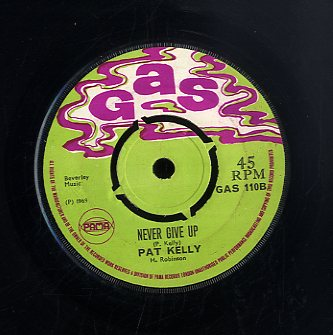 PAT KELLY [Workman's Song / Never Give Up]