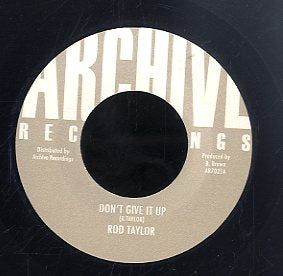 ROD TAYLOR [Don't Give It Up]